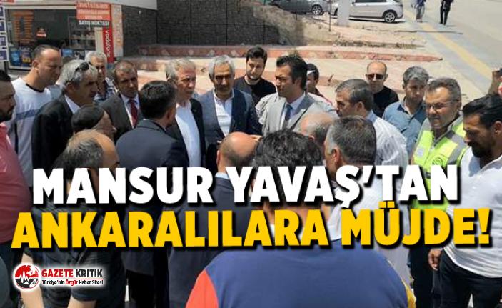Mansur Yavaş'tan Ankaralılara müjde!