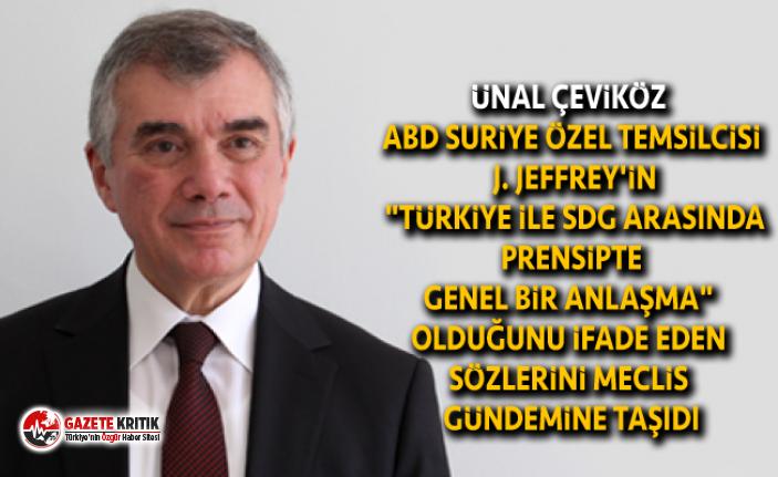 CHP'li Çeviköz'den Dışişleri Bakanı Çavuşoğlu'na: Türkiye ile SDG arasında prensipte genel bir anlaşma var mı?