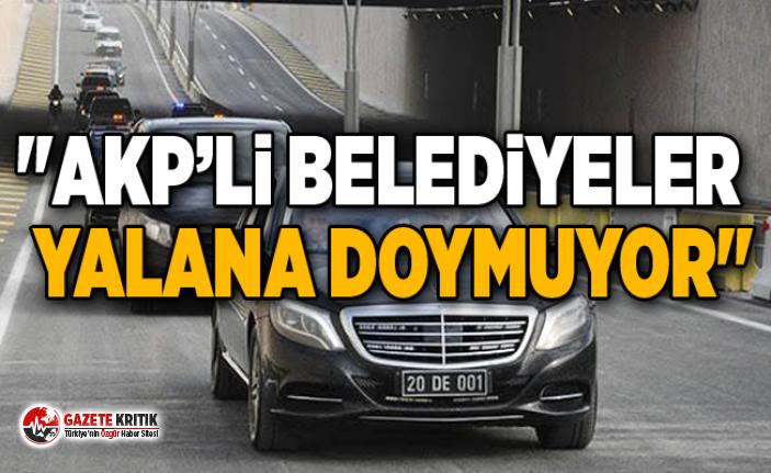 """""""AKP'Lİ BELEDİYELER YALANA DOYMUYOR"""""""