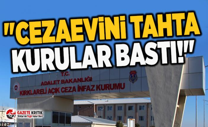 """CEZAEVİNİ TAHTA KURULAR BASTI!"""