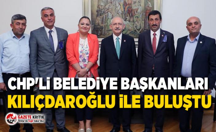 CHP'li Belediye Başkanları Kılıçdaroğlu ile buluştu
