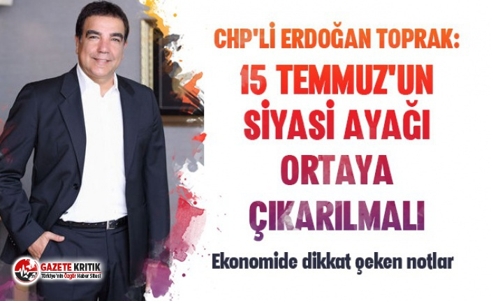 CHP'li Erdoğan Toprak'tan dikkat çeken rapor!
