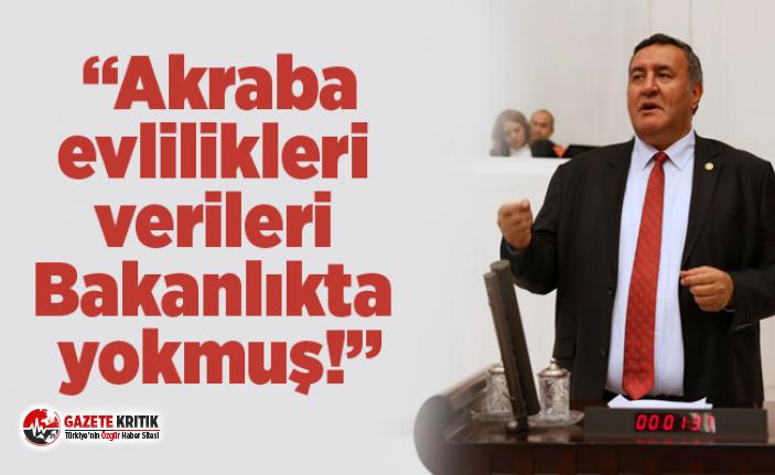 """CHP'li Gürer: """"Akraba evlilikleri verileri Bakanlıkta yokmuş!"""""""
