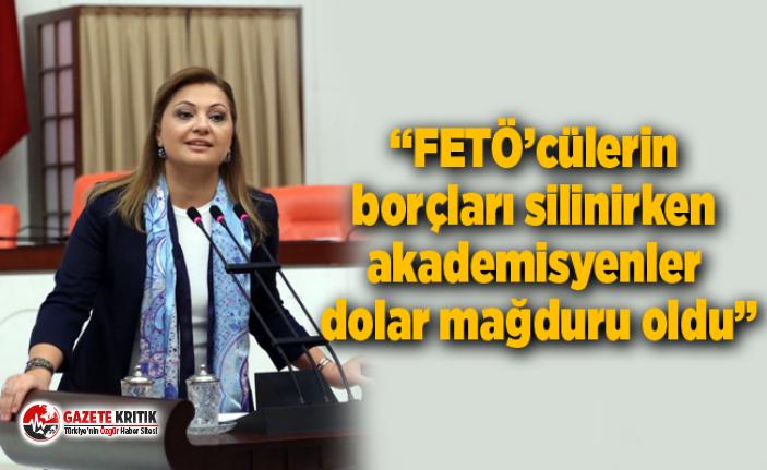 """""""FETÖ'cülerin borçları silinirken akademisyenler dolar mağduru oldu"""""""