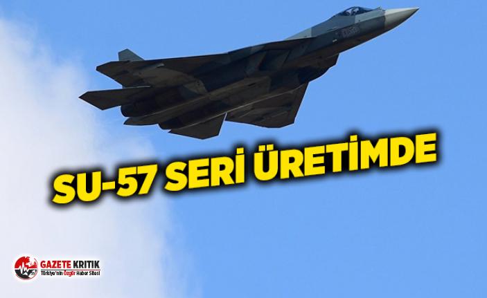 Rusya, beşinci nesil Su-57 savaş uçağının seri üretimine başladı