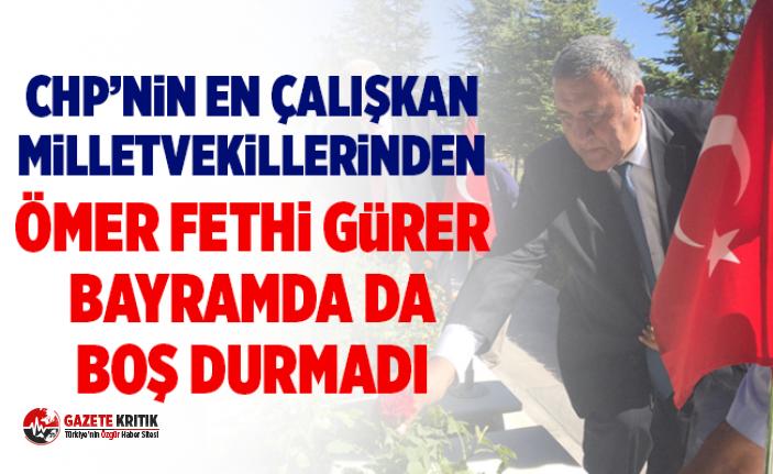 CHP'li Gürer bayramda da boş durmadı