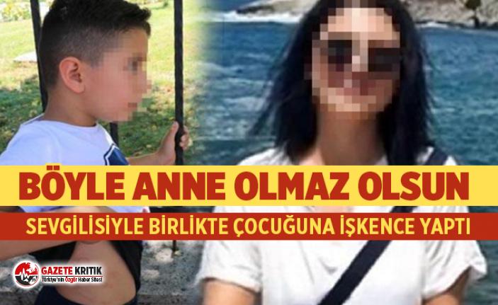 Çocuğuna işkence yapan anne ve sevgilisi tutuklandı
