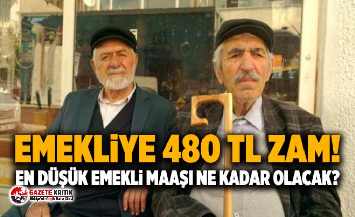 Emekliye 480 TL zam! En düşük emekli maaşı ne kadar olacak ?