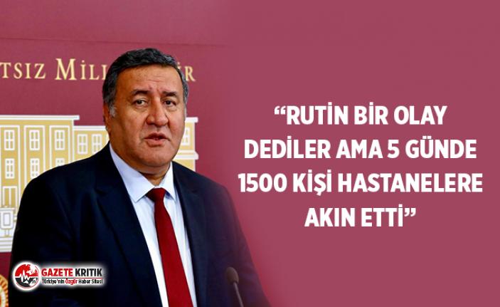 """""""RUTİN BİR OLAY DEDİLER AMA 5 GÜNDE 1500 KİŞİ HASTANELERE AKIN ETTİ"""""""
