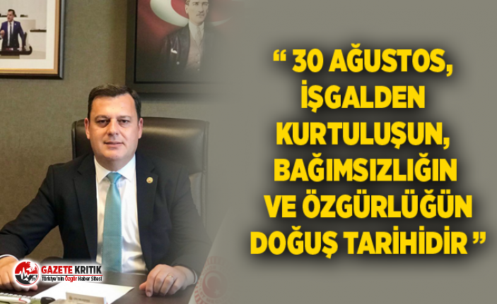 "VECDİ GÜNDOĞDU'NUN "" 30 AĞUSTOS ZAFER BAYRAMI MESAJI"