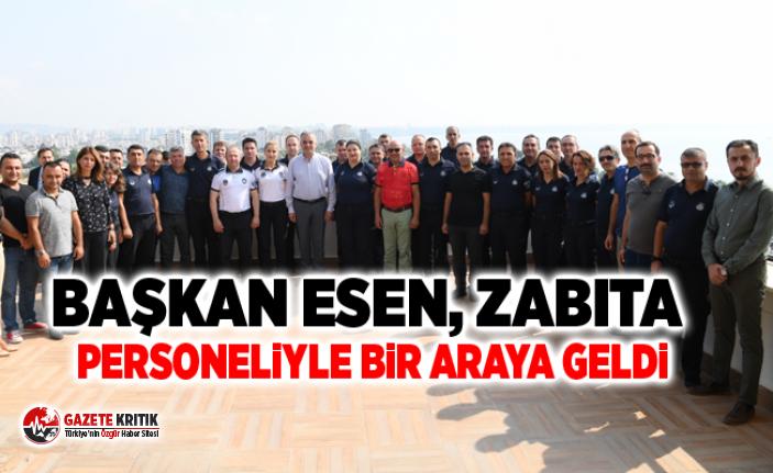 Başkan Esen, zabıta personeliyle bir araya geldi
