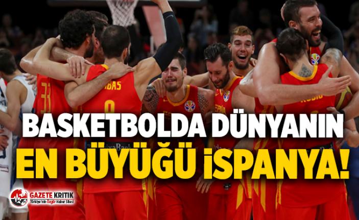 Basketbolda dünyanın en büyüğü İspanya!