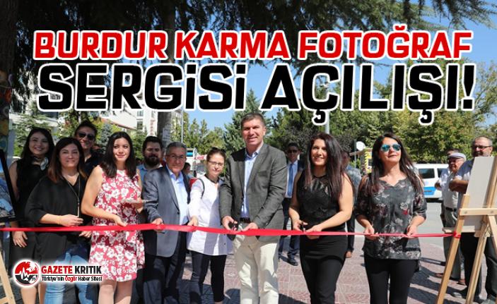 BURDUR KARMA FOTOĞRAF SERGİSİ AÇILIŞI!