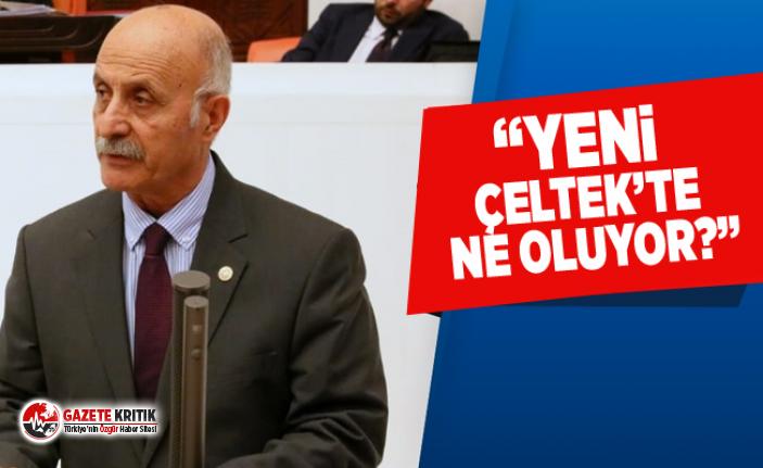 CHP'li Ali Keven:Yeni çeltekte ne oluyor?