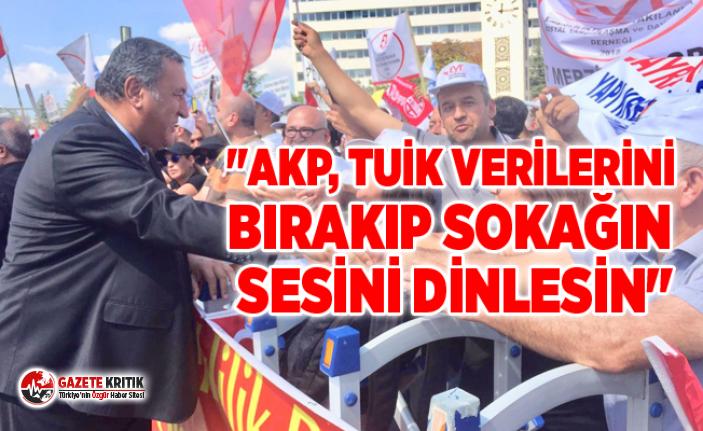 """CHP'Lİ GÜRER: """"AKP, TUİK VERİLERİNİ BIRAKIP SOKAĞIN SESİNİ DİNLESİN"""""""