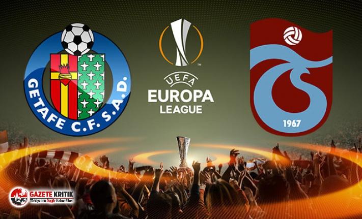 Getafe - Trabzonspor maçında ilk 11'ler belli oldu