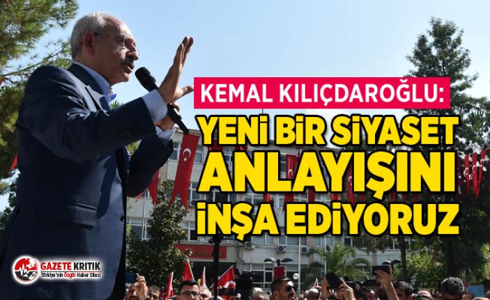 Kılıçdaroğlu: Yeni bir siyaset anlayışını inşa ediyoruz