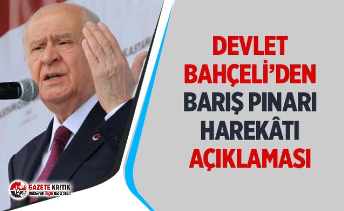 Bahçeli: MHP, Barış Pınarı Harekatı'nın tam destekle yanındadır