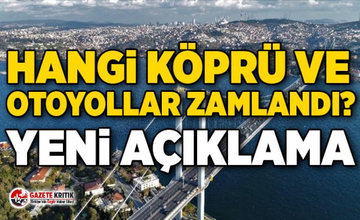 Hangi köprü ve otoyollar zamlandı ? Yeni açıklama