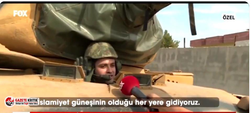 """Muhabirin, """"komutanım nereye?"""" sorusuna, """"islamiyet güneşin doğduğu her yere"""" diyen askerin sözleri dikkat çekti!"""