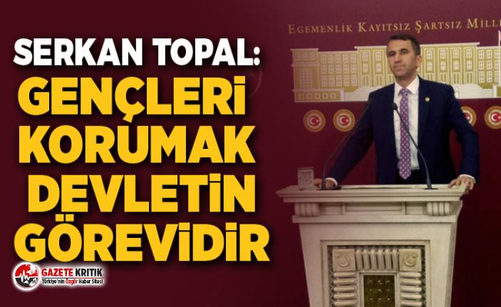 Serkan Topal:  Türkiye; devlet olarak üniversite gençliğinin yurt sorununu çözmelidir