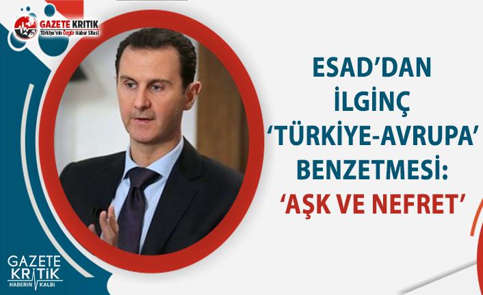 Esad'dan İlginç 'Türkiye-Avrupa' Benzetmesi