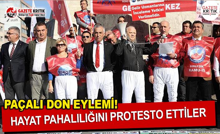 Hayat Pahalılığını 'Paçalı Don'la Protesto Ettiler