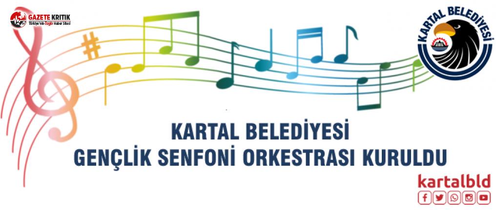 Kartal Belediyesi Gençlik Senfoni Orkestrası Kuruldu