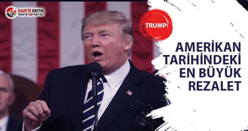 Trump: Amerikan Tarihindeki En Büyük Rezalet