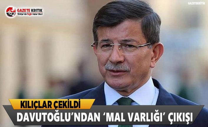 Ahmet Davutoğlu'ndan Mal Varlığı Çıkışı