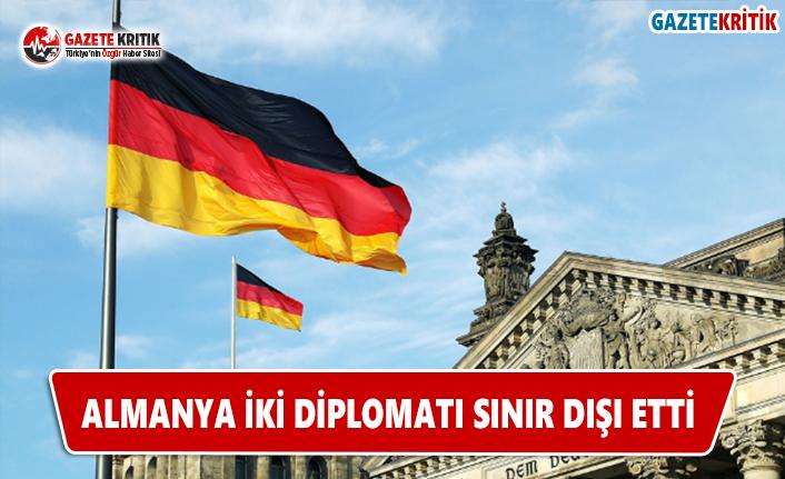 Almanya İki Diplomatı Sınır Dışı Etti