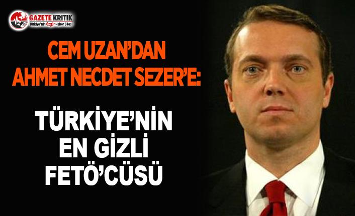 Cem Uzan'dan Ahmet Necdet Sezer'e: Türkiye'nin En Gizli FETÖ'cüsü
