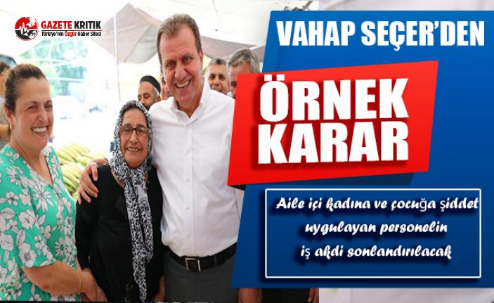 CHP'li Başkan fark yarattı: Kadına ve çocuğa şiddet uygulayan personelin işine son verilecek