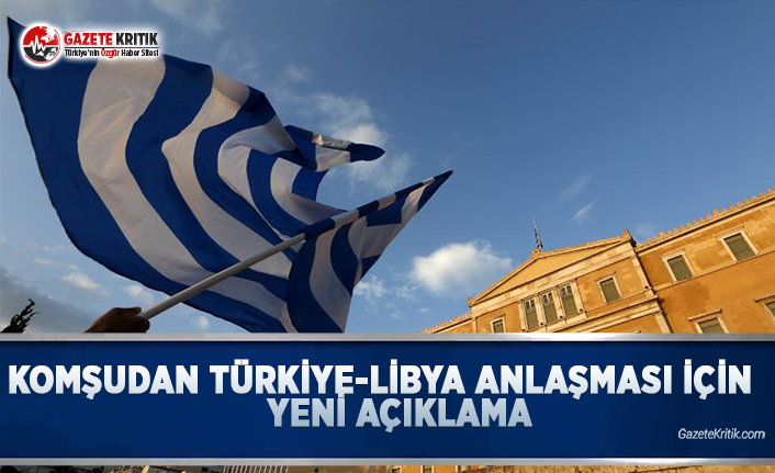Komşudan Türkiye-Libya Anlaşmasına Yönelik Yeni Açıklama