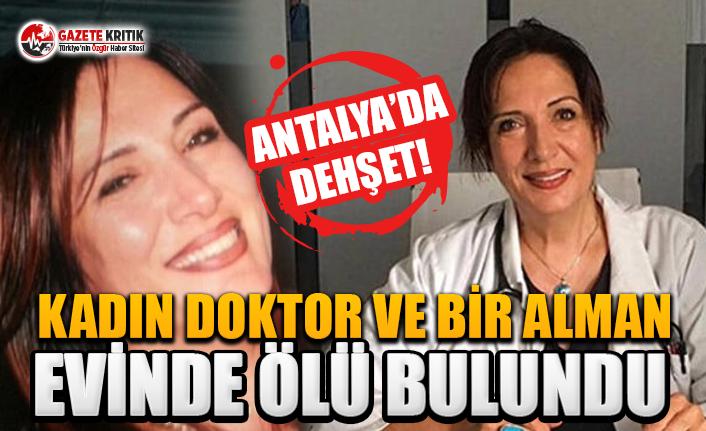 Antalya'da sır olay ! Biri doktor iki kişi evde ölü bulundu