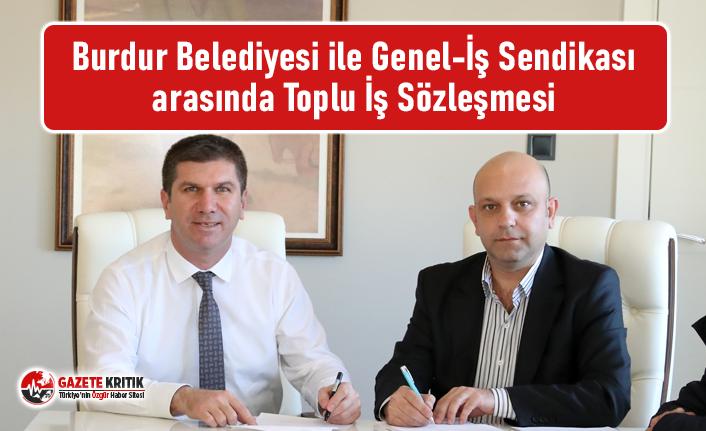 Burdur Belediyesi ile Genel-İş Sendikası arasında Toplu İş Sözleşmesi