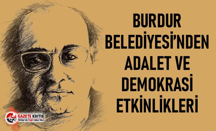 Burdur Belediyesi'nden Adalet ve Demokrasi Haftası Etkinlikleri