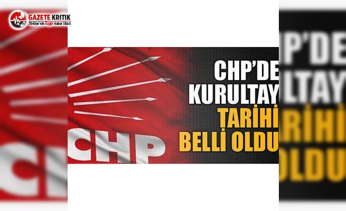 CHP'de Kurultay Tarihi Belli Oldu