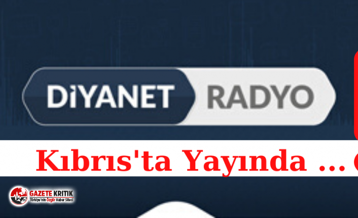 Diyanet Radyo KKTC'de yayına başladı