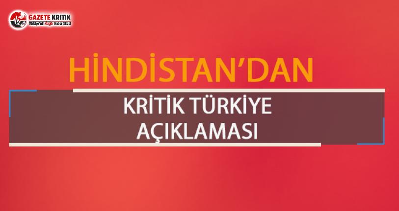 Hindistan'dan kritik Türkiye açıklaması