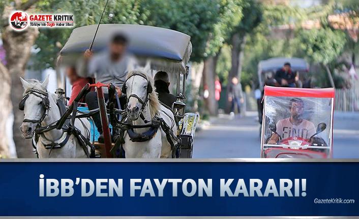 İBB'den Fayton Kararı