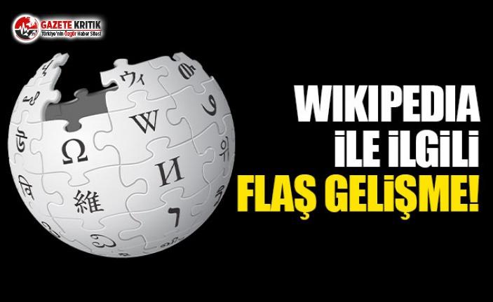 Wikipedia ile ilgili flaş gelişme!