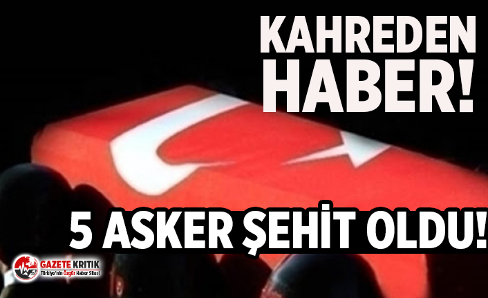 ACI HABER... 5 ASKER ŞEHİT!