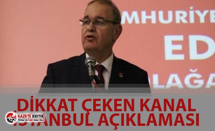 DİKKAT ÇEKEN ''KANAL İSTANBUL'' AÇIKLAMASI