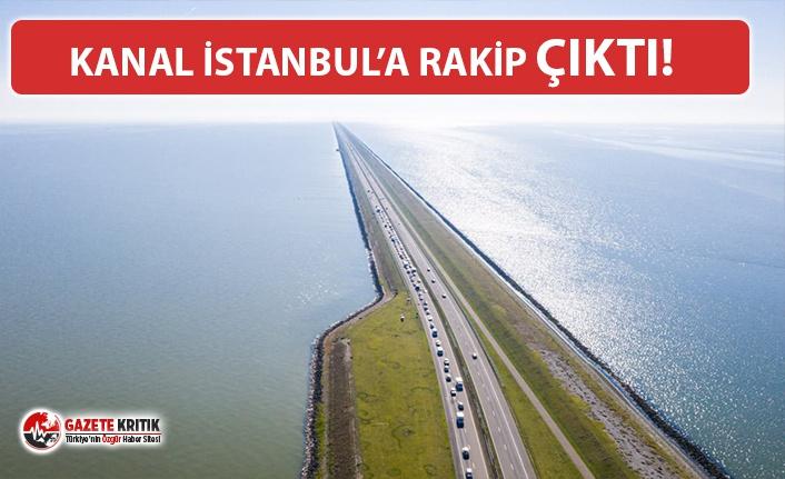KANAL İSTANBUL'A RAKİP AVRUPA'DAN GELDİ