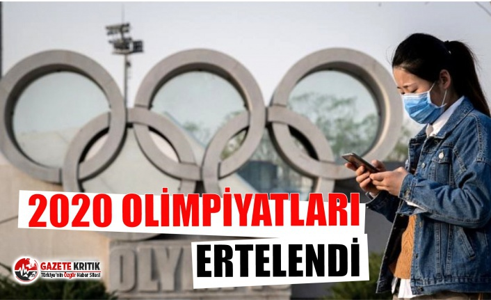 2020 Olimpiyatları ertelendi