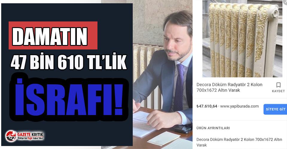 Berat Albayrak'ın altın varaklı 47 bin 610 TL'lik israfı tartışma yarattı!