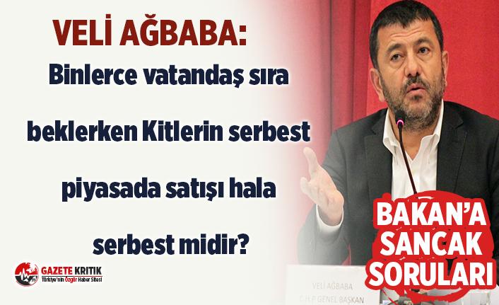 CHP'li Ağbaba'dan Bakana Sancak soruları:Binlerce vatandaş sıra beklerken Kitlerin serbest piyasada satışı hala serbest midir?