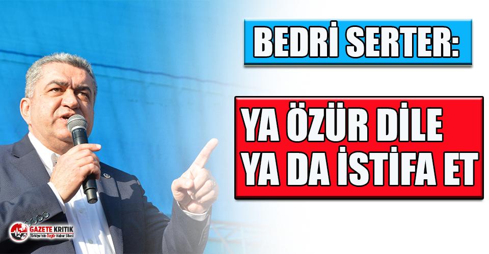 """CHP'li Serter'den Bakan Selçuk'a tepki:  """"Ya öğrencilerimizden ve halktan özür dile ya da istifa et"""""""