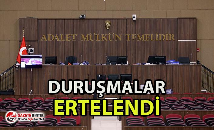 Duruşmalar 30 Nisan'a Kadar İptal!